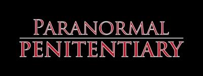 Paranormal Penitentiary Tix