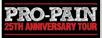 Register to Win to See Pro-Pain 25 Year Anniversary Tour