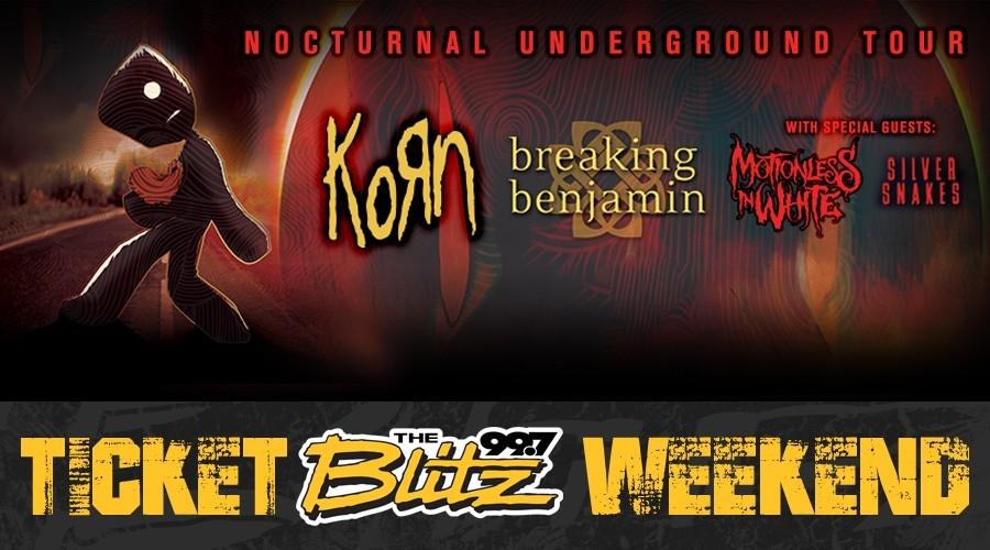 Ticket Blitz Weekend: Korn & Breaking Benjamin